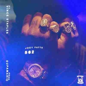 Joey Fatts - 562 (ft. Vince Staples)